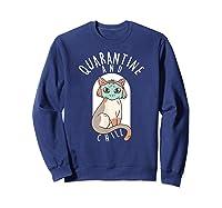Quarantine And Chill Cat Face Mask T-shirt Sweatshirt Navy