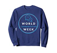 World Communication Week Shirts Sweatshirt Navy