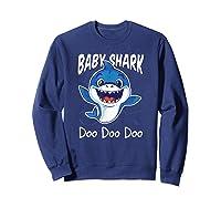 Baby Shark Doo Doo Birthday Party Gifts Girl Boy Out T-shirt Sweatshirt Navy