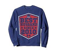 9th Wedding Anniversary Gift 9 Yrs Best Husband Since 2010 Shirts Sweatshirt Navy