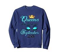 Libra Birthday Queens Are Born On September 26th Libra Girl Shirts Sweatshirt Navy