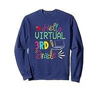Funny Hello Virtual 3rd Grade Gift Back To School 2020 Shirts Sweatshirt Navy