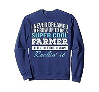 Funny Super Cool Farmer Tshirt Gift T-shirt Sweatshirt Navy