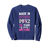 Made In September 1982 38th Birthday September Girl Shirts Sweatshirt Navy