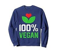 Proud 100 Vegan Vegetarian Vegetables Plant Lover Heart Shirts Sweatshirt Navy
