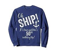 Ernie And Debs Birthday Cruise Shirts Sweatshirt Navy