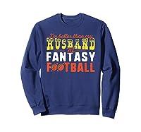 Football Mommy Shirts For Soccer Gift Better Husband Sweatshirt Navy