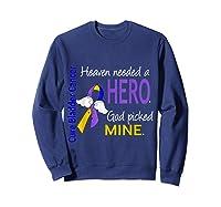 Bladder Cancer Heaven Needed A Hero God Picked Mine Shirts Sweatshirt Navy