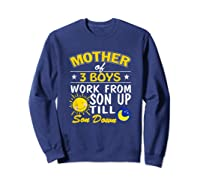 Mother's Day Mother Of 3 Shirts Sweatshirt Navy