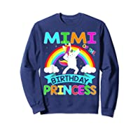 Mimi Of The Birthday Princess T-shirt Dabbing Unicorn Gift T-shirt Sweatshirt Navy
