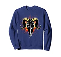 Some Who Call Me Tim Explosion T-shirt Sweatshirt Navy