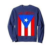 Puerto Rican San Lorenzo Puerto Rico Flag Shirt Sweatshirt Navy