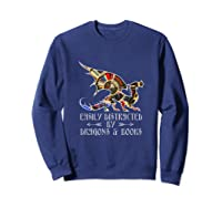 Easily Distracted By Dragons And Books Funny Dragon Shirts Sweatshirt Navy