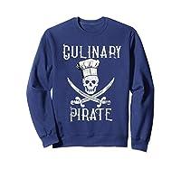 Fun Culinary T-shirt Vintage Culinary Pirate Skull Chef Hat Sweatshirt Navy