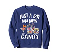 Just A Boy Who Loves Candy Gift Shirts Sweatshirt Navy
