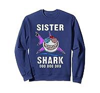 Sister Shark Shirt Doo Doo - Shark Sunglasses Flag America Sweatshirt Navy