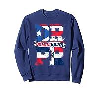 Dominirican Puerto Rico And Republica Dominicana Pride Shirts Sweatshirt Navy