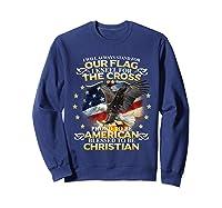 Christian Patriotic American Flag Shirts Sweatshirt Navy