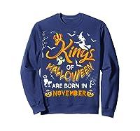 Kings Of Halloween Are Born In November Birthday Costume Shirts Sweatshirt Navy
