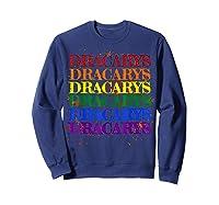 Dracarys Dragon Lovers Rainbow Lgbt Flag Gay Pride Lesbian T-shirt Sweatshirt Navy