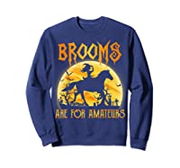 Halloween Brooms Are For Amateurs Horse Riding Shirts Sweatshirt Navy