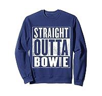 Bowie Straight Outta Bowie Shirts Sweatshirt Navy