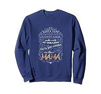 Camiseta De Mujer Para Mamas T-shirt Para Dia De Las Madres Sweatshirt Navy