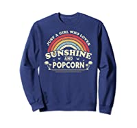Popcorn Shirt. Just A Girl Who Loves Sunshine And Popcorn T-shirt Sweatshirt Navy