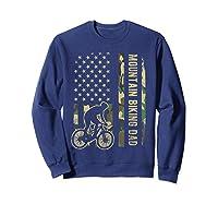 Mountain Biking Dad Camouflage American Flag Fathers Day Shirts Sweatshirt Navy