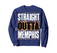 Straight Outta Memphis Tennessee Funny Gift Shirts Sweatshirt Navy