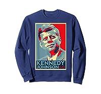 Kennedy Johnson 1960 Retro Campaign 4th Of July President Shirts Sweatshirt Navy