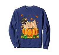 Thanksgiving Day Pug Dog Costume Pumpkin Gifts T-shirt Sweatshirt Navy