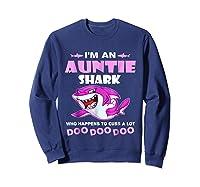 Auntie Shark - Who Happens To Cuss A Lot Doo Doo Doo Shirt Sweatshirt Navy