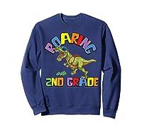 T Rex Back To School Roaring Into 2nd Grade Gift Shirts Sweatshirt Navy