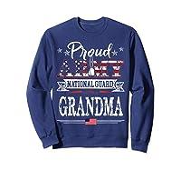 Proud Army National Guard Grandma U S Military Gift Shirts Sweatshirt Navy