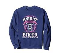 Proud Biker\\\'s Wife Forget A Knight In Shining Armor T Shirt T-shirt Sweatshirt Navy