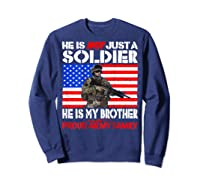 My Brother Is A Soldier Proud Army Family Military Sibling Shirts Sweatshirt Navy