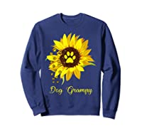 Dog Grampy Sunflower Gift Love Dogs And Flowers T-shirt Sweatshirt Navy