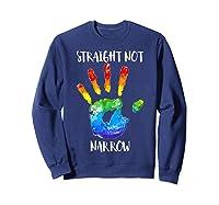 Straight Not Narrow Shirt Lgbt Pride Support Tee Sweatshirt Navy
