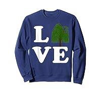 Love Trees Shirt Earth Day Weeping Willow Tee T-shirt Sweatshirt Navy