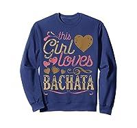 Bachata Latin Dance Gift Dancing Music Shirts Sweatshirt Navy