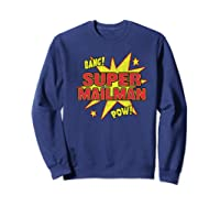 Super Mailman Super Power Mail Carrier Gift Shirts Sweatshirt Navy