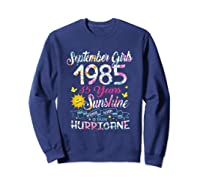 September Girls 1985 35th Years Old Awesome Since 1985 Shirts Sweatshirt Navy