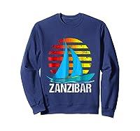 Zanzibar Sailing T-shirt Sunset Sailboat Vacation Gift Sweatshirt Navy
