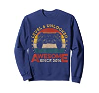 Retro 6th Birthday Gamer Level 6 Unlocked Awesome Since 2014 T-shirt Sweatshirt Navy