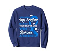 Supporting My Brother Together We Win Apraxia Shirts Sweatshirt Navy