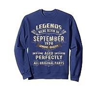 Legends Were Born In September 1970 50th Birthday Gifts Shirts Sweatshirt Navy