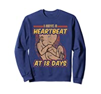 Pro Life Shirt - Catholic Tee - I Have A Heartbeat T-shirt Sweatshirt Navy