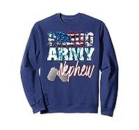 Proud Patriotic Usa Army Nephew Usa Flag Military Shirts Sweatshirt Navy