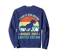 Born August 2 Limited Edition 2nd Birthday Dinosaur Shirts Sweatshirt Navy